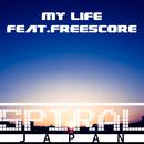 My Life Feat.FreeScore/SPIRAL JAPAN