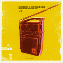 6. Rude Radio Show #1/RUDE BONES