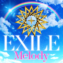 Melody (Lyric Video)/EXILE