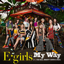 My Way feat. FIRE BALL, MIGHTY CROWN & PKCZ(R)/E-girls