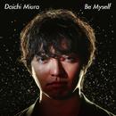 Be Myself/三浦大知