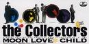 MOON LOVE CHILD/ザ・コレクターズ