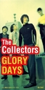 GLORY DAYS/THE COLLECTORS