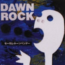 DAWN ROCK/MO'SOME TONEBENDER