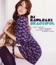 BEAUTIFUL/DJ KAWASAKI