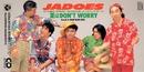 夏はDON'T WORRY/JADOES
