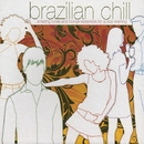 Brazilian Chill/Various Artists