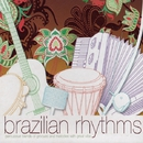 Brazilian Rhythms/Various Artists