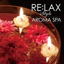 "RE:LAX ""AROMA SPA""/Andrey Cechelero"