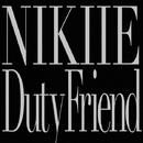 Duty Friend/NIKIIE