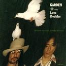 Love Doubler/GARDEN