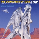 THE GODFATHER OF SOUL. TRAIN/Fred Wesley featuring Jab'o Starks & Clyde Stubblefield with Bootsy Collins