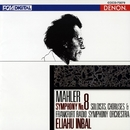 マーラー:交響曲第8番<千人の交響曲>/エリアフ・インバル/フランクフルト放送交響楽団