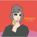 Adagio/沢田知可子