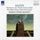 ハイドン:弦楽四重奏曲≪十字架上のキリストの最後の七つの言葉≫/クイケン四重奏団