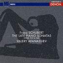 シューベルト:最後の3つのソナタ/ヴァレリー・アファナシエフ
