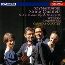 シマノフスキ:弦楽四重奏曲 第1番・第2番、他/カルミナ四重奏団