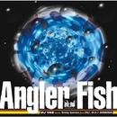 ANGLER FISH/DJ YAS