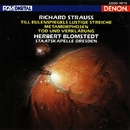 R.シュトラウス:<ティル・オイレンシュピーゲルの愉快ないたずら><メタモルフォーゼン><死と変容>/ヘルベルト・ブロムシュテット<指揮>/ドレスデン・シュターツカペレ