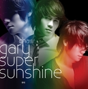 Super Sunshine/ゲイリー・ツァオ