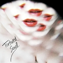 Dirty/Tortured Soul