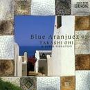 Blue Aranjuez '92/大井貴司 & Super Vibration