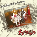 Fairytale Not to be Over/メノグラン