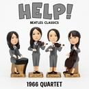 HELP!~ビートルズ・クラシックス/1966カルテット