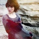 Beautiful Days/M-Swift