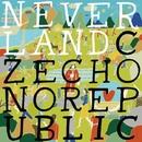 NEVERLAND/Czecho No Republic
