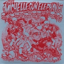 RUMBLE/THEE MICHELLE GUN ELEPHANT