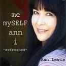 """me-mySELF-ann-i """"refreshed""""/アン・ルイス"""