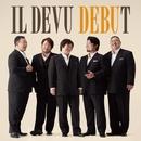 DEBUT/IL DEVU