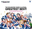 THE IDOLM@STER 765PRO ALLSTARS+ GRE@TEST BEST! -LOVE&PEACE!-/765PRO ALLSTARS+