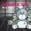 MAKE STEDDY/MECHANICAL TEDDY