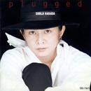 Plugged/原田真二