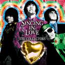 鳴り止まないラブソング/ザ・コレクターズ