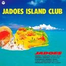 JADOES ISLAND CLUB/JADOES
