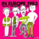 イン・ヨーロッパ 1983-complete edition-/山下洋輔トリオ+1