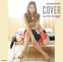 COVER~LOVE SONGS~/ジェニファー
