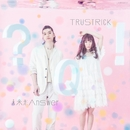 未来形Answer E.P./TRUSTRICK