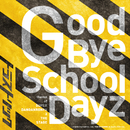 Good Bye School Dayz -theme of SUPER DANGANRONPA 2 THE STAGE-/TRUSTRICK