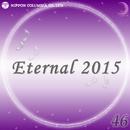 Eternal 2015 46/オルゴール