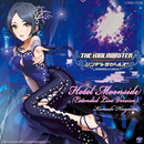 THE IDOLM@STER CINDERELLA GIRLS Hotel Moonside (Extended Live Version)/速水奏(CV:飯田友子)