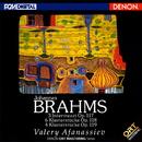 ブラームス:後期ピアノ作品集 (ORT)/ヴァレリー・アファナシエフ
