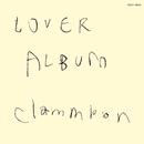 LOVER ALBUM リマスター/クラムボン