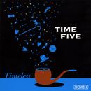 Timeless~ア・カペラ・ジャパニーズ・スタンダード~/タイム・ファイブ