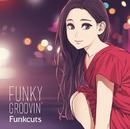 Funky groovin'/Funkcuts