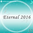 Eternal 2016 32/オルゴール