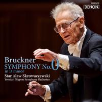 ブルックナー:交響曲第0番/スタニスラフ・スクロヴァチェフスキ指揮/読売日本交響楽団